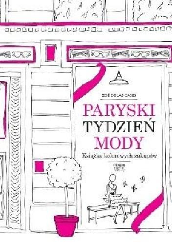 Okładka książki Paryski tydzień mody. Książka kolorowych zakupów
