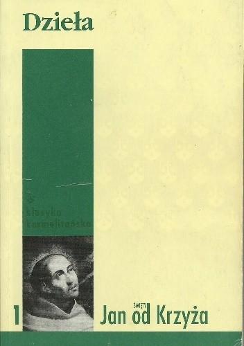 Okładka książki Dzieła. Część I. Droga na Górę Karmel. Noc ciemna