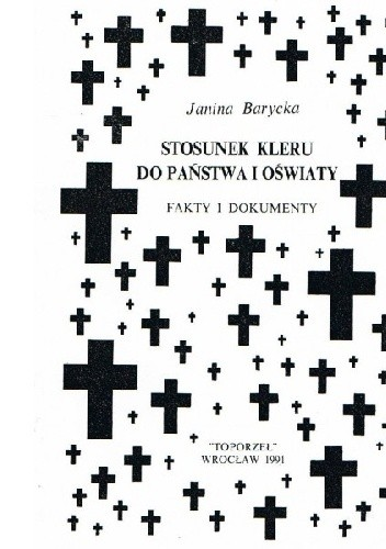 Okładka książki Stosunek kleru do państwa i oświaty. Fakty i dokumenty