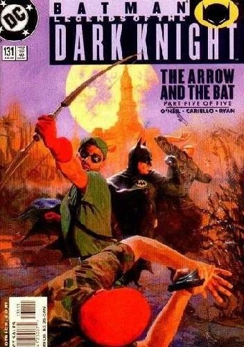 Okładka książki Legends of the Dark Knight #131