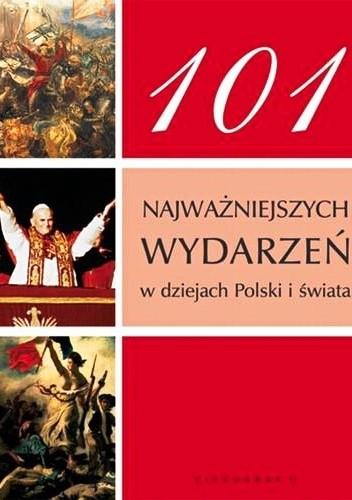 Okładka książki 101 najważniejszych wydarzeń w dziejach Polski i świata
