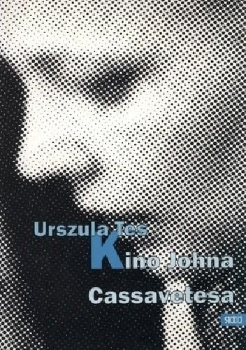 Okładka książki Kino Johna Cassavetesa