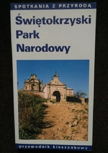 Okładka książki Świętokrzyski Park Narodowy