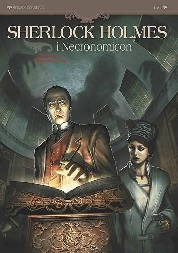 Okładka książki Sherlock Holmes i Necronomicon Tom 1 - Wewnętrzny wróg