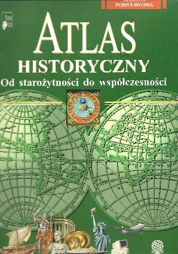 Okładka książki Atlas historyczny dla szkół podstawowych.  Od starożytności do współczesności