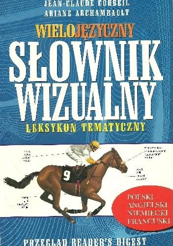 Okładka książki Wielojęzyczny słownik wizualny. Leksykon tematyczny