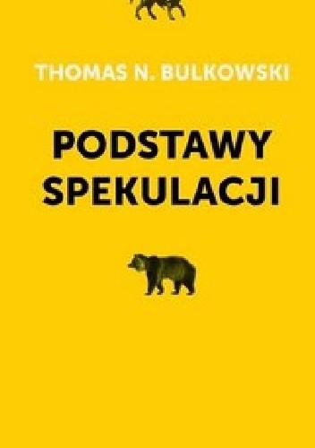 Okładka książki Podstawy spekulacji