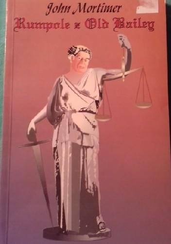 Okładka książki Rumpole z Old Bailey