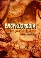 Encyklopedia kultur pradziejowych: Europa. Azja. Afryka . Ameryka