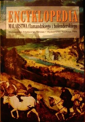 Okładka książki Encyklopedia malarstwa flamandzkiego i holenderskiego
