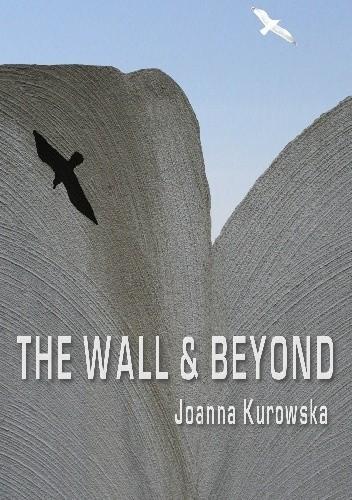 Okładka książki The Wall & Beyond