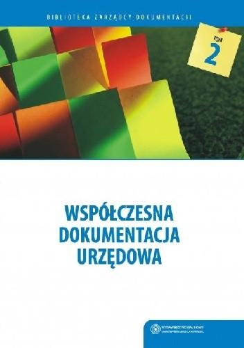 Okładka książki Współczesna dokumentacja urzędowa