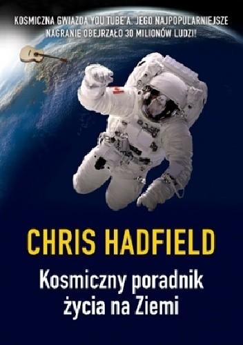 Okładka książki Kosmiczny poradnik życia na Ziemi