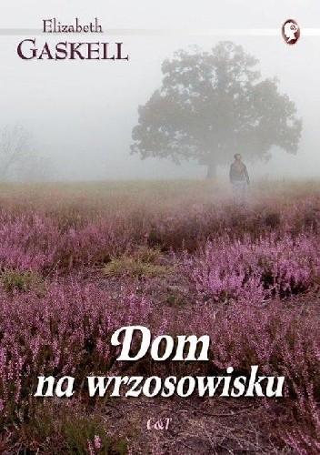 Okładka książki Dom na wrzosowisku