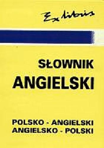Okładka książki Słownik angielski. Polsko-angielski, angielsko-polski.