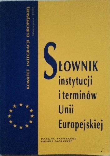 Okładka książki Słownik instytucji i terminów Unii Europejskiej