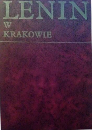 Okładka książki Lenin w Krakowie