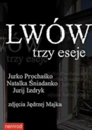 Okładka książki Lwów. Trzy eseje