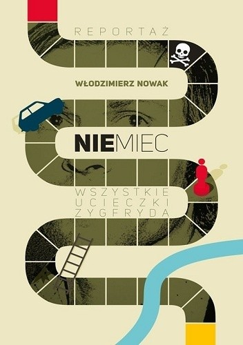 Okładka książki Niemiec. Wszystkie ucieczki Zygfryda