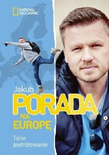 Okładka książki Porada na Europę. Tanie podróżowanie