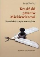 Krasiński przeciw Mickiewiczowi. Najważniejszy spór romantyków