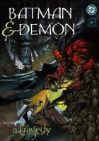 Batman & Demon: Tragedia