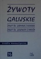 Żywoty galijskie. Żywot św. Germana z Auxerre. Żywot św. Genowefy z Paryża