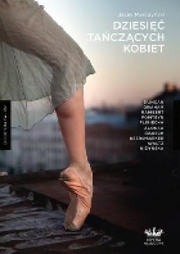 Okładka książki Dziesięć Tańczących Kobiet