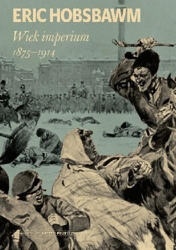 Okładka książki Wiek imperium 1875-1914
