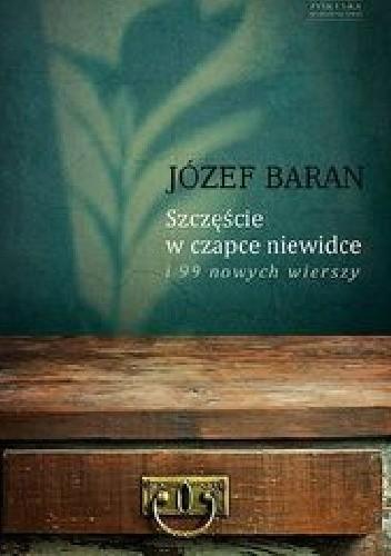 Okładka książki Szczęście w czapce niewidce i 99 nowych wierszy.