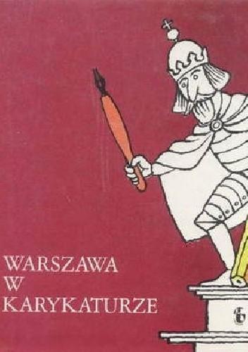 Okładka książki Warszawa w karykaturze
