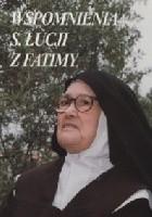 Wspomnienia s. Łucji z Fatimy