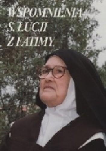 Okładka książki Wspomnienia s. Łucji z Fatimy