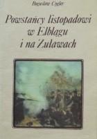 Powstańcy listopadowi w Elblągu i na Żuławach