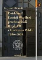 Działalność Komisji Wspólnej przedstawicieli Rządu PRL i Episkopatu Polski 1980–1989