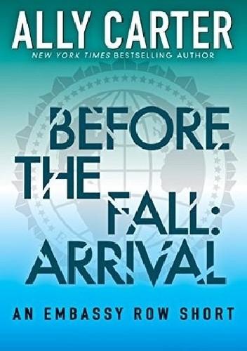 Okładka książki Before the Fall: Arrival