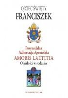 Adhortacja Amoris Laetitia. O miłości w rodzinie