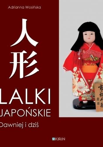 Okładka książki Lalki japońskie dawniej i dziś