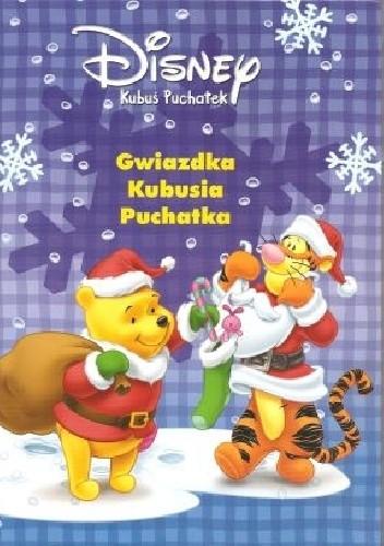 Okładka książki Gwiazdka Kubusia Puchatka