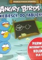 Angry birds. Niebiescy, do tablicy!