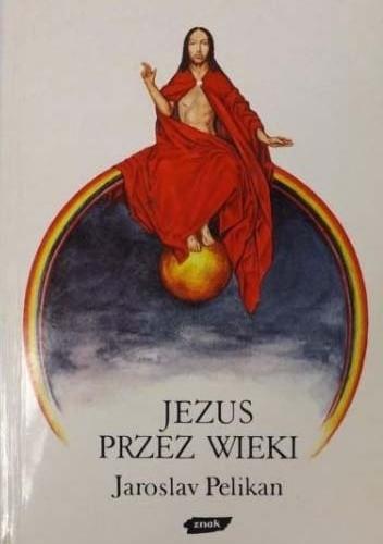 Okładka książki Jezus przez wieki