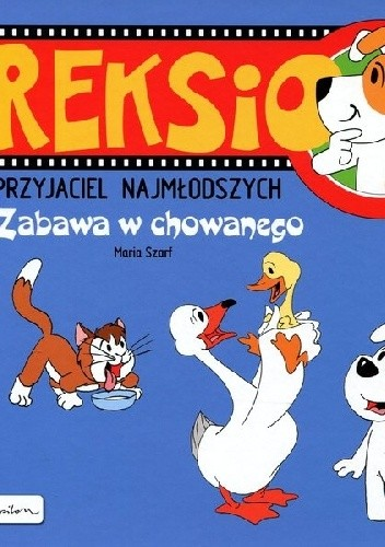 Okładka książki Reksio Zabawa w chowanego