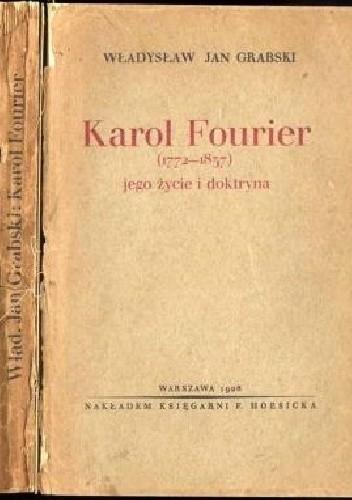 Okładka książki Karol Fourier - Jego życie i doktryna