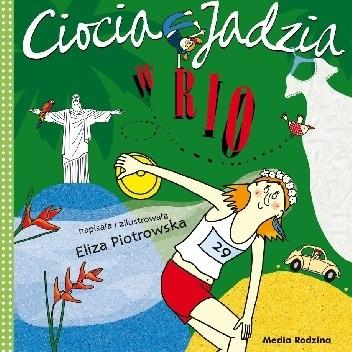 Okładka książki Ciocia Jadzia w Rio