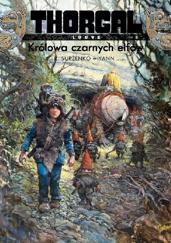 Okładka książki Thorgal - Louve: Królowa czarnych elfów