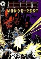 Aliens: Mondo Pest