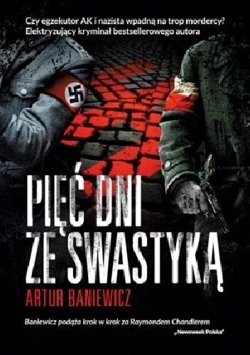 Okładka książki Pięć dni ze swastyką