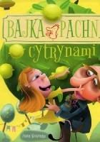 Bajka pachnąca cytrynami