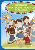 Ulubione świąteczne tradycje malucha