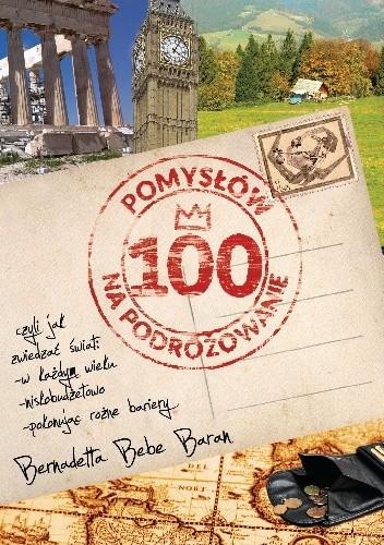 Okładka książki 100 pomysłów na podróżowanie